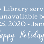 Law Library Services Unavailable December 25, 2020 – January 3, 2021